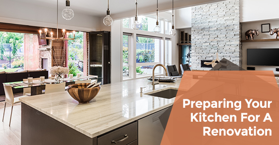 Preparing Your Kitchen For A Renovation