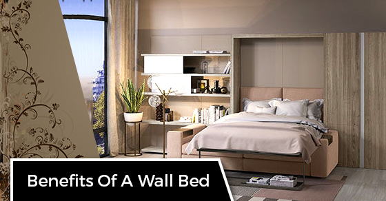 Benefits Of A Wall Bed