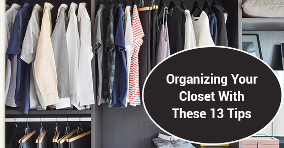 Organizing Your Closet With These 13 Tips