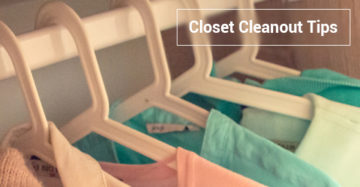 Closet Cleanout Tips